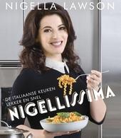 Nigellissima : de Italiaanse keuken lekker en snel