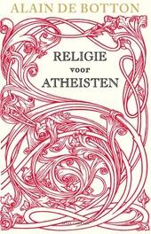 Religie voor atheisten : een heidense gebruikersgids