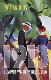1913 : het laatste gouden jaar van de twintigste eeuw