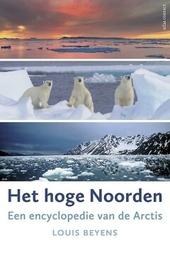 Het hoge Noorden : een encyclopedie van de Arctis