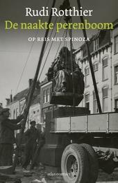 De naakte perenboom : op reis met Spinoza