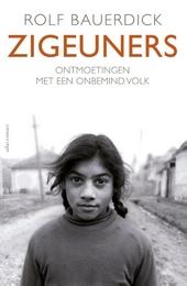 Zigeuners : ontmoetingen met een onbemind volk