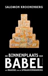 De binnenplaats van Babel : het raadsel van de spraakverwarring