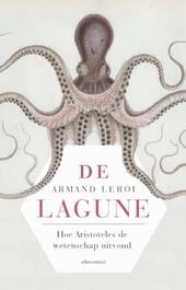 De lagune : hoe Aristoteles de wetenschap uitvond