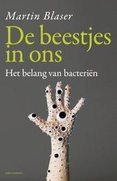 De beestjes in ons : het belang van bacteriën