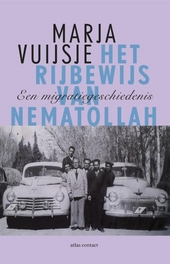Het rijbewijs van Nematollah : een migratiegeschiedenis