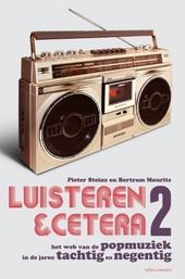Luisteren & cetera : het web van de popmuziek in de jaren tachtig en negentig