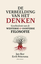 De verbeelding van het denken : geschiedenis van de westerse & oosterse filosofie