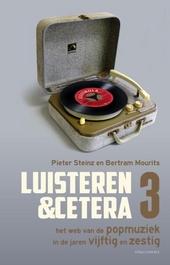 Luisteren & cetera : het web van de popmuziek in de jaren vijftig en zestig