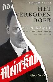 Het verboden boek : Mein Kampf en de aantrekkingskracht van het nazisme