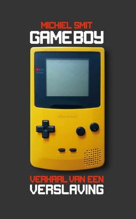 Gameboy : verhaal van een verslaving