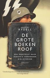De grote boekenroof : een zoektocht naar Europa's verdwenen bibliotheken