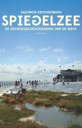 Spiegelzee : de zeespiegelgeschiedenis van de mens