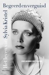 Begeerd en verguisd : het leven van Sylvia Kristel