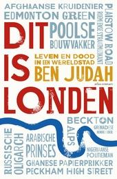 Dit is Londen : leven en dood in een wereldstad