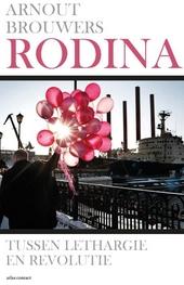 Rodina : tussen lethargie en revolutie