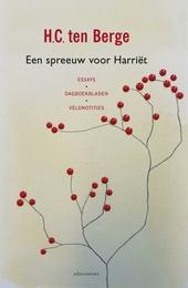 Een spreeuw voor Harriët : essays, dagboekbladen, veldnotities