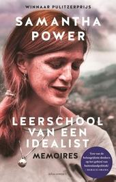Leerschool van een idealist : memoires