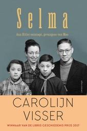 Selma : aan Hitler ontsnapt, gevangene van Mao