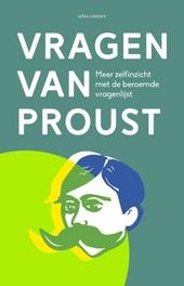 Vragen van Proust : meer zelfinzicht met de beroemde vragenlijst