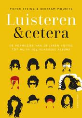 Luisteren &cetera : de popmuziek van de jaren vijftig tot nu in 104 klassieke albums