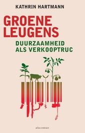 Groene leugens : duurzaamheid als verkooptruc