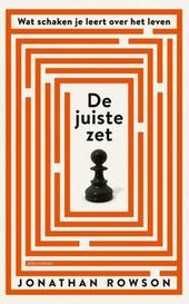 De juiste zet : wat schaken je leert over het leven