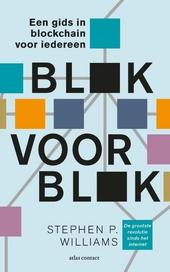 Blok voor blok : een gids in blockchain voor iedereen