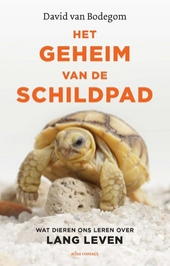 Het geheim van de schildpad : wat dieren ons leren over lang leven