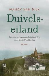 Duivelseiland : een interneringskamp, het eiland Urk en de Eerste Wereldoorlog