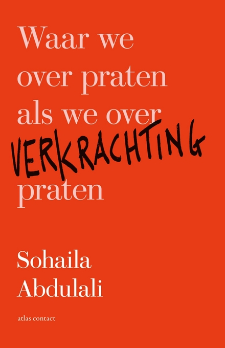 Waar we over praten als we over verkrachting praten