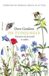 De tuinjungle : tuinieren om de wereld te redden