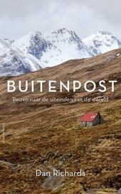 Buitenpost : reizen naar de uiteinden van de wereld