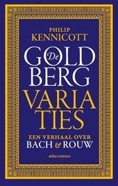 De Goldbergvariaties : een verhaal over Bach en rouw