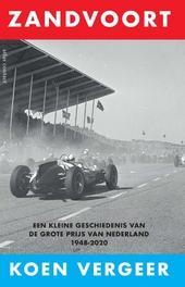 Zandvoort : een kleine geschiedenis van de Grote Prijs van Nederland 1948-2020