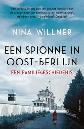 Een spionne in Oost-Berlijn : een familiegeschiedenis