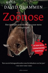 Zoönose : hoe dodelijke ziekten van dier naar mens overspringen