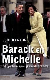 Barack en Michelle : het openbare huwelijk van de Obama's
