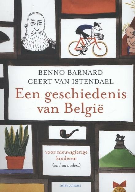 Een geschiedenis van België voor nieuwsgierige kinderen (en hun ouders)