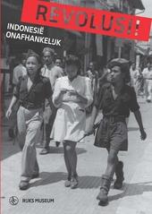 Revolusi! : Indonesië onafhankelijk