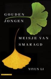 Gouden jongen, meisje van smaragd : verhalen