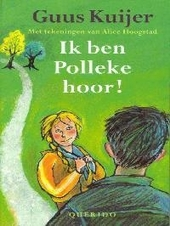 Ik ben Polleke hoor !
