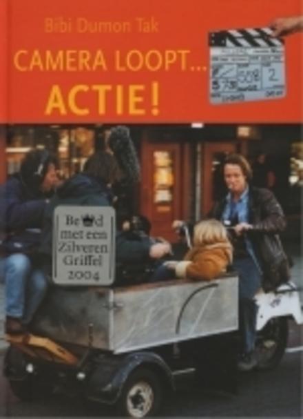 Camera loopt ... Actie !