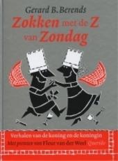Zokken met de Z van Zondag : verhalen van de koning en de koningin