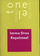 Repelsteel : toneel