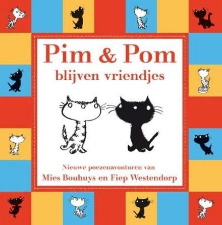 Pim en Pom blijven vriendjes : nieuwe poezenavonturen