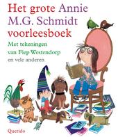 Het grote Annie M.G. Schmidt voorleesboek