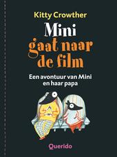 Mini gaat naar de film : een avontuur van Mini en haar papa