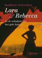Lara & Rebecca : in de schaduw van het gele huis