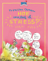 Hoe overleef ik stress?